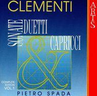 Muzio Clementi;Pietro Spada - Sonate;Duetti & Capricci - Complete Edition Vol. 1 (CD;Album)
