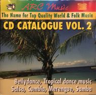 Various - Arc Music: The Name for Top Quality World & Folk Music: CD Catalogue Vol. 2: Bellydance;Tropical dance music;Salsa;Cumbia;Merengue;Samba (CD;Comp)