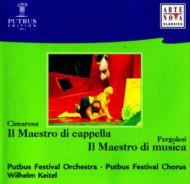 Domenico Cimarosa;Giovanni Battista Pergolesi - In Maestro di Cappella / Il Maestro di Musica (CD;Album)
