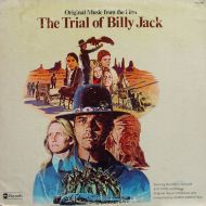 Elmer Bernstein - Original Music From The Film The Trial Of Billy Jack (LP;Album)