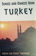 Hüseyin Türkmenler And Günay Türkmenler - Songs And Dances From Turkey (Cass;Album)
