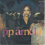 P.P. Arnold - A Little Pain (7