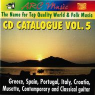 Various - Arc Music: The Name for Top Quality World & Folk Music: CD Catalogue Vol. 5: Greece;Spain;Portugal;Italy;Croatia;Musette;Contemprary And Classical Guitar (CD;Comp)