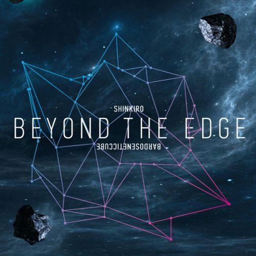 Bardoseneticcube & Shinkiro - Beyond The Edge Of The Universe (CD, Album, Ltd, Num)