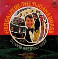 Herb Alpert & The Tijuana Brass - Down Mexico Way (LP;Comp)