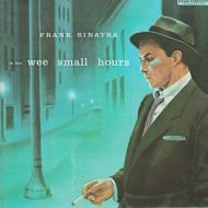 Frank Sinatra - In The Wee Small Hours (CD;Album;RE;RM)