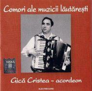 Gică Cristea - Acordeon (CD;Comp)