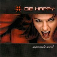 Die Happy - Supersonic Speed (CD;Album)