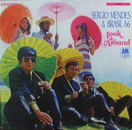 Sérgio Mendes & Brasil '66 - Look Around (LP;Album)