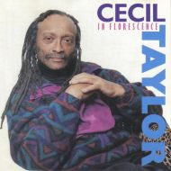 Cecil Taylor - In Florescence (CD;Album)