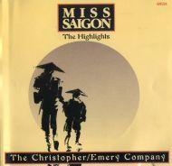 Alain Boublil & Claude-Michel Schönberg - Miss Saigon – The Highlights (CD;Album)