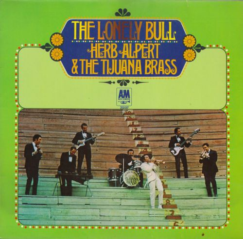 Herb Alpert & The Tijuana Brass - The Lonely Bull (LP;Album)