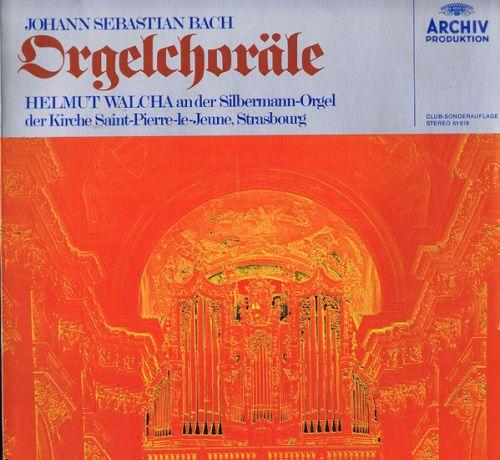 Johann Sebastian Bach;Helmut Walcha - Orgelchoräle An Der Silbermann-Orgel Der Kirche Saint-Pierre-Le-Jeune;Strasbourg  (LP;Club)